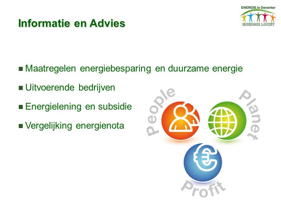 Informatie en Advies Maatregelen energiebesparing en duurzame energie Uitvoerende bedrijven Energielening en subsidie Vergelijking energienota