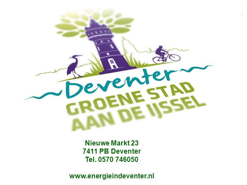 Nieuwe Markt 23 7411 PB Deventer Tel. 0570 746050 www.energieindeventer.nl