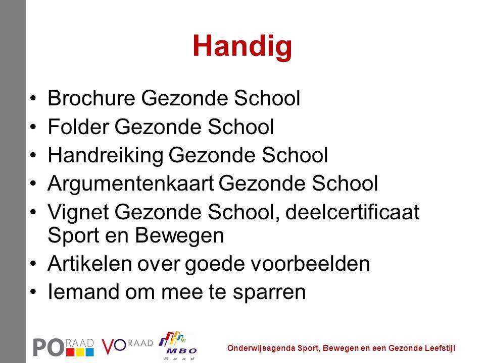 Handig Brochure Gezonde School Folder Gezonde School Handreiking Gezonde School Argumentenkaart Gezonde School Vignet Gezonde School, deelcertificaat