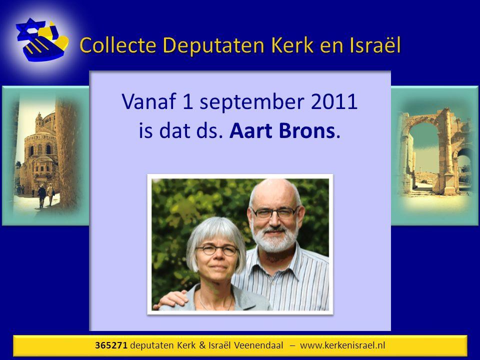 Vanaf 1 september 2011 is dat ds.Aart Brons.