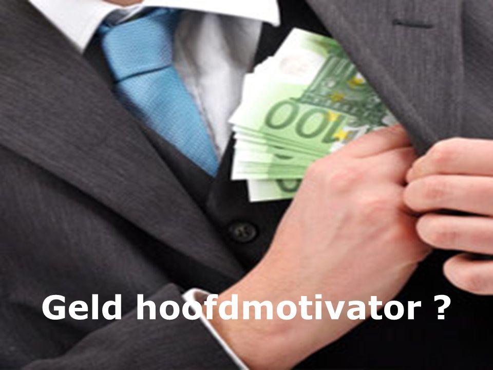 Geld hoofdmotivator