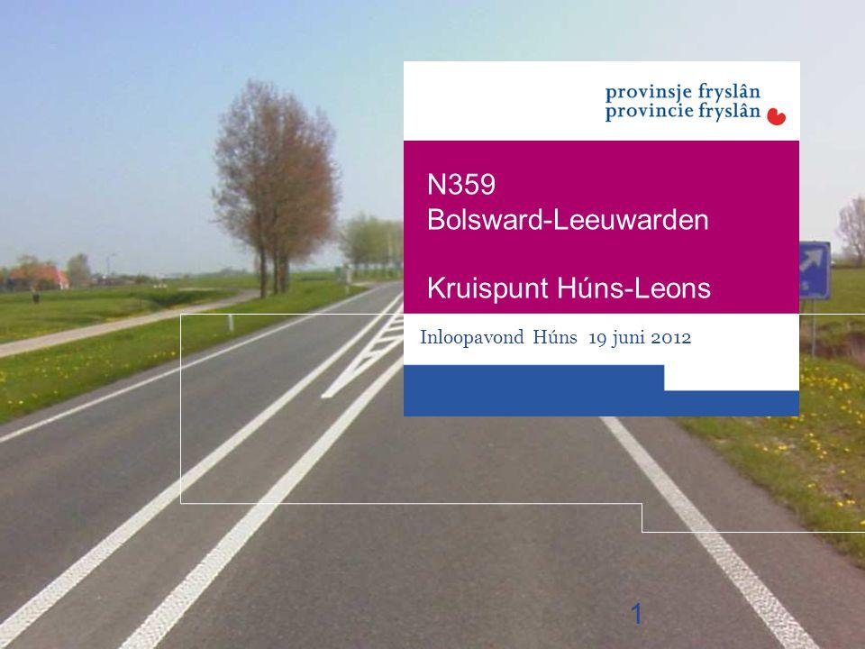 Inloopavond Húns 19 juni 2012 N359 Bolsward-Leeuwarden Kruispunt Húns-Leons 1