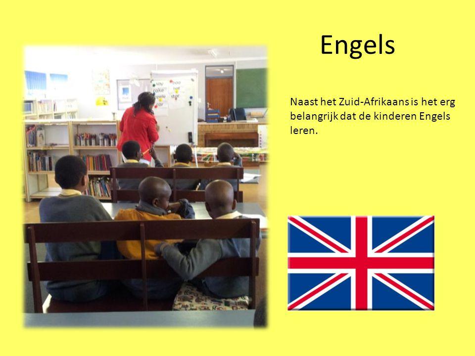 Engels Naast het Zuid-Afrikaans is het erg belangrijk dat de kinderen Engels leren.