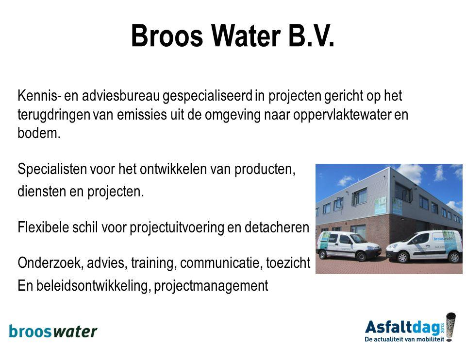 Broos Water B.V. Kennis- en adviesbureau gespecialiseerd in projecten gericht op het terugdringen van emissies uit de omgeving naar oppervlaktewater e