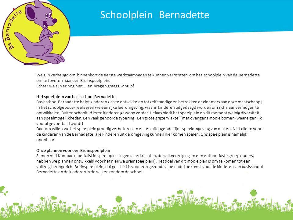 Investering Kunstgras 880 euro Inclusief btw Schoolplein Bernadette We zijn verheugd om binnenkort de eerste werkzaamheden te kunnen verrichtten om he