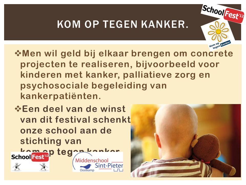  Men wil geld bij elkaar brengen om concrete projecten te realiseren, bijvoorbeeld voor kinderen met kanker, palliatieve zorg en psychosociale begeleiding van kankerpatiënten.