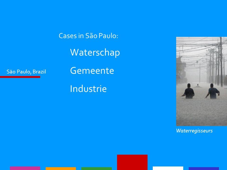 São Paulo, Brazil Cases in São Paulo: Waterschap Gemeente Industrie Waterregisseurs