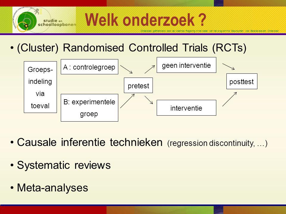 Onderzoek gefinancierd door de Vlaamse Regering in het kader van het programma 'Steunpunten voor Beleidsrelevant Onderzoek' Welk onderzoek .