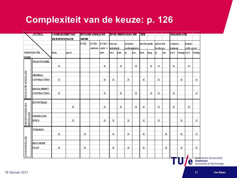 18 februari 2011 Ger Maas21 Complexiteit van de keuze: p. 126