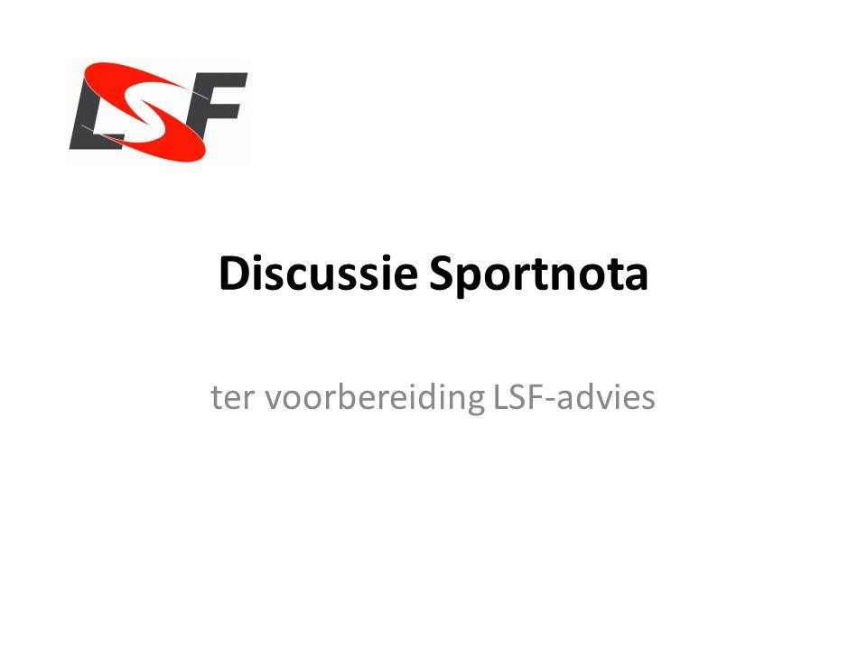 Discussie Sportnota ter voorbereiding LSF-advies