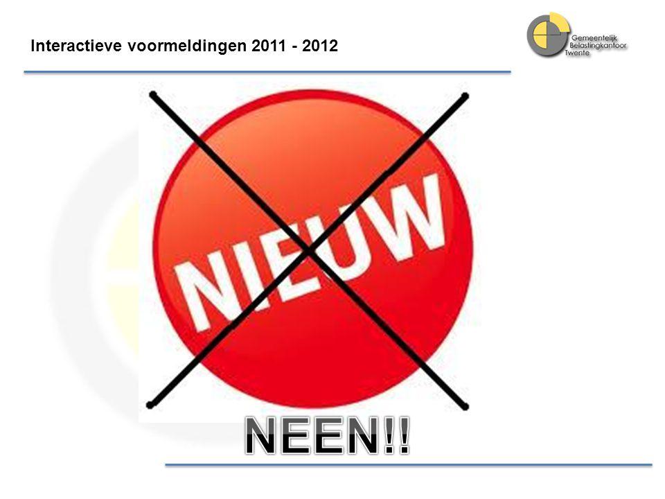 Interactieve voormeldingen 2011 - 2012 Woningbouwvereniging en grote beleggers anders benaderd.