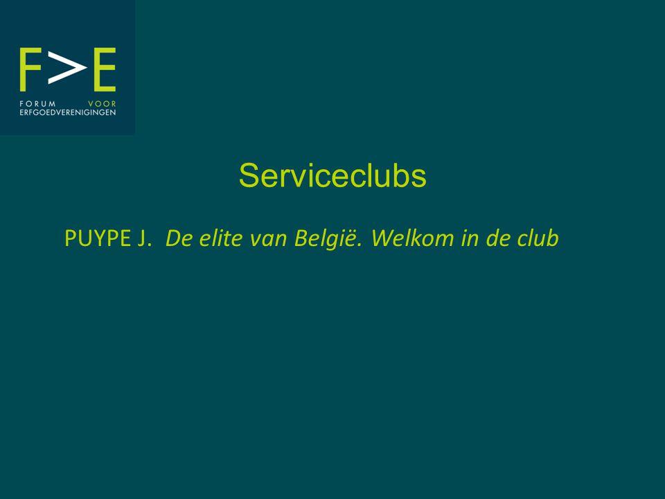 Serviceclubs PUYPE J. De elite van België. Welkom in de club