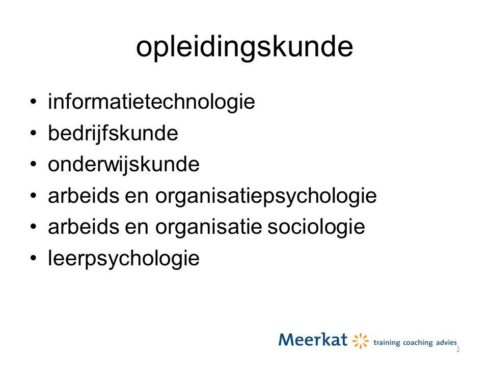 opleidingskunde informatietechnologie bedrijfskunde onderwijskunde arbeids en organisatiepsychologie arbeids en organisatie sociologie leerpsychologie 2