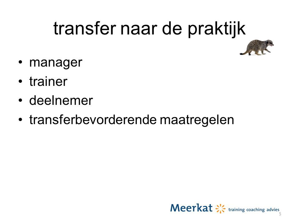 transfer naar de praktijk manager trainer deelnemer transferbevorderende maatregelen 25