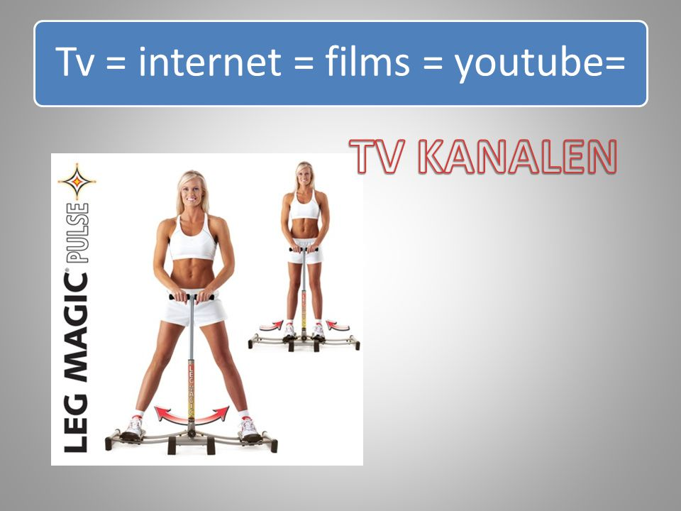 Tv = internet = films = youtube=