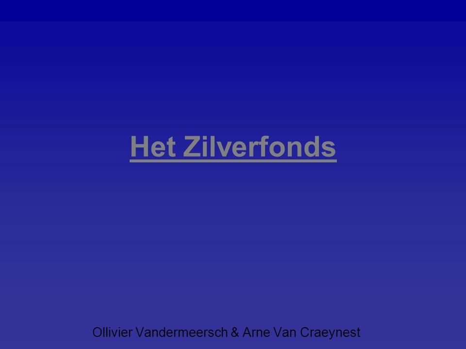 Het Zilverfonds Ollivier Vandermeersch & Arne Van Craeynest
