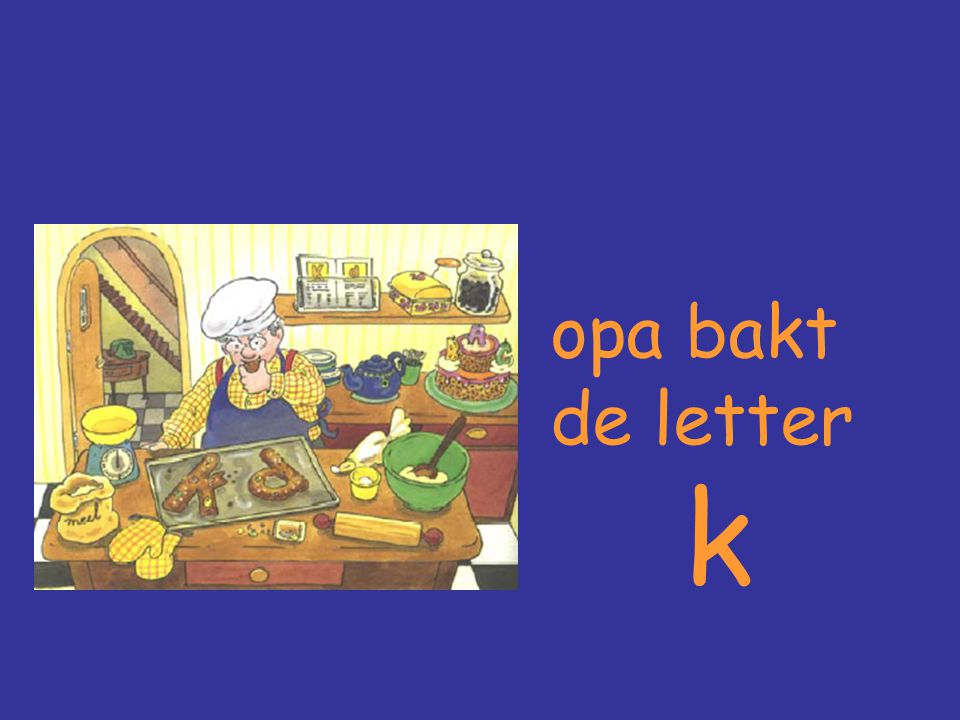 opa bakt de letter k