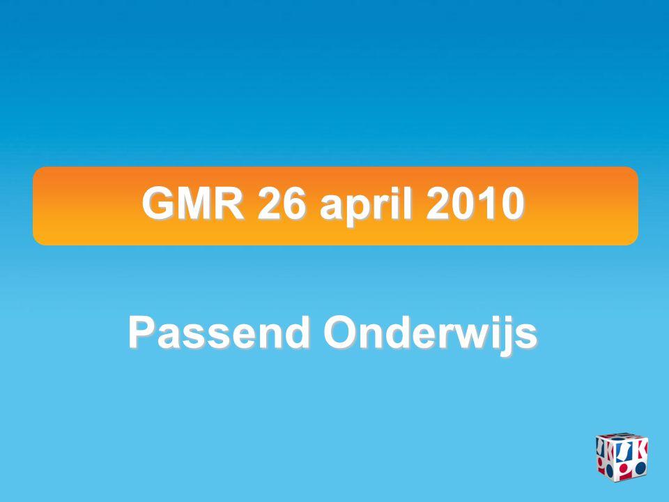 GMR 26 april 2010 Passend Onderwijs