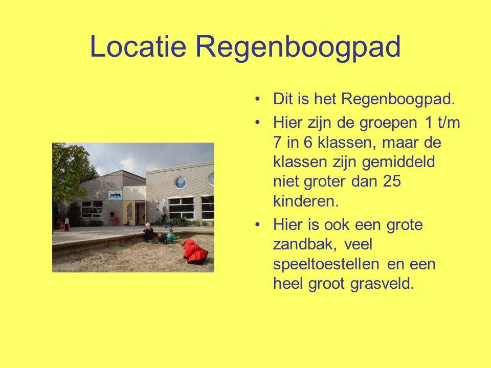 Locatie Regenboogpad Dit is het Regenboogpad. Hier zijn de groepen 1 t/m 7 in 6 klassen, maar de klassen zijn gemiddeld niet groter dan 25 kinderen. H