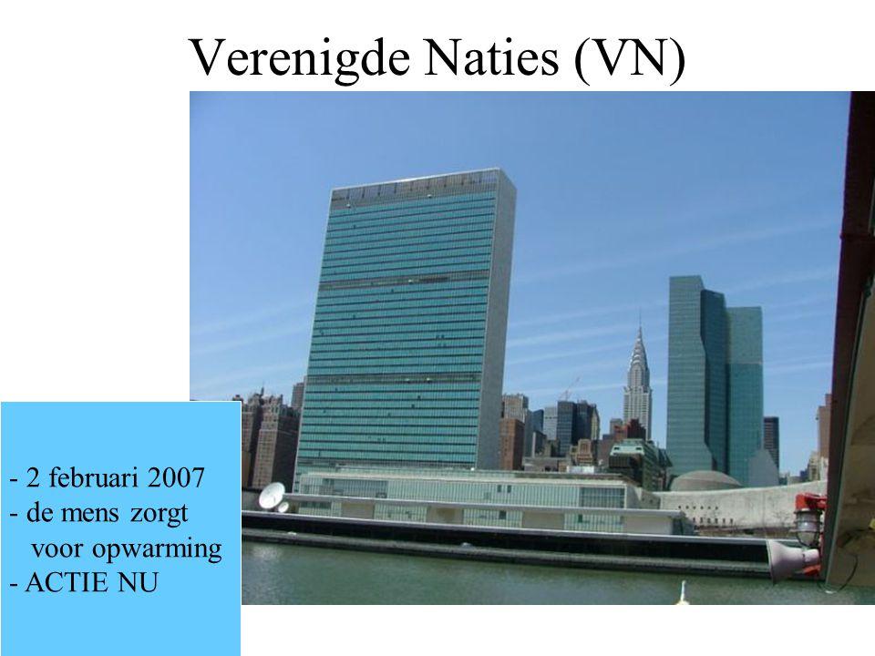 Verenigde Naties (VN) - 2 februari 2007 - de mens zorgt voor opwarming - ACTIE NU