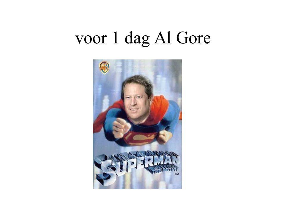 voor 1 dag Al Gore
