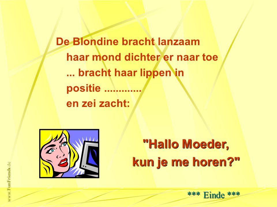 www.FunFriends.de De Blondine bracht lanzaam haar mond dichter er naar toe...