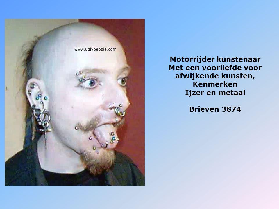Motorrijder kunstenaar Met een voorliefde voor afwijkende kunsten, Kenmerken Ijzer en metaal Brieven 3874
