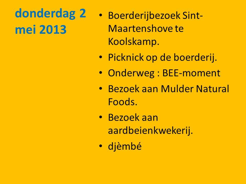 donderdag 2 mei 2013 Boerderijbezoek Sint- Maartenshove te Koolskamp.