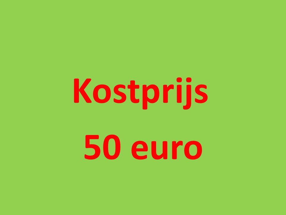 Kostprijs 50 euro