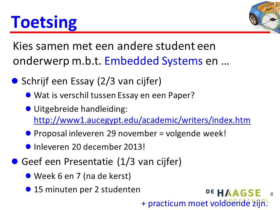 4 Toetsing Schrijf een Essay (2/3 van cijfer) Wat is verschil tussen Essay en een Paper.