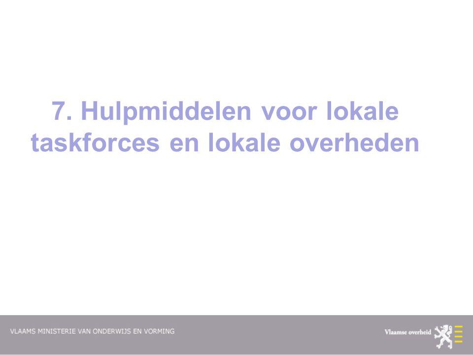 7. Hulpmiddelen voor lokale taskforces en lokale overheden