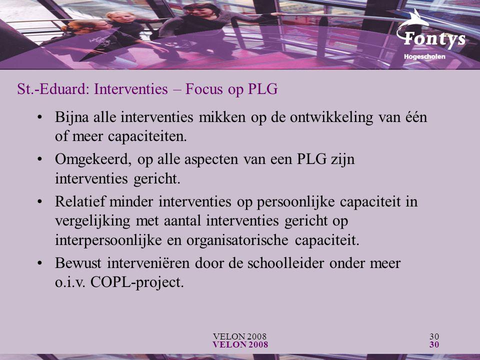 VELON 200830 VELON 200830 St.-Eduard: Interventies – Focus op PLG Bijna alle interventies mikken op de ontwikkeling van één of meer capaciteiten. Omge