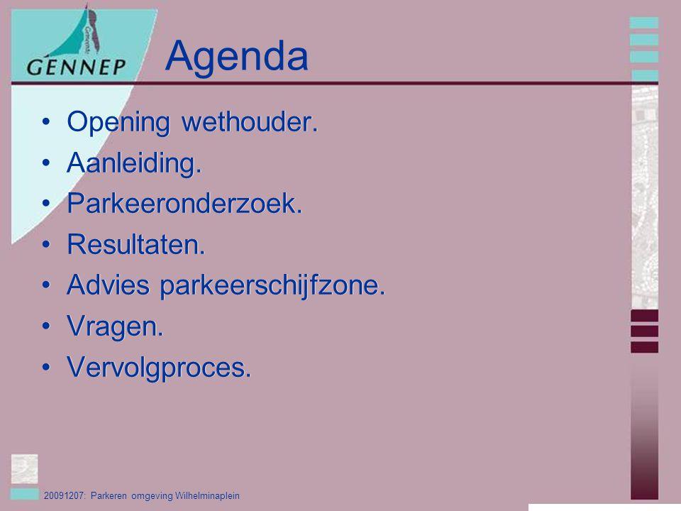 20091207: Parkeren omgeving Wilhelminaplein Agenda Opening wethouder.