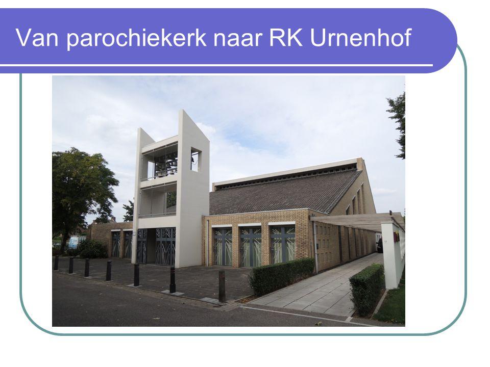 Van parochiekerk naar RK Urnenhof