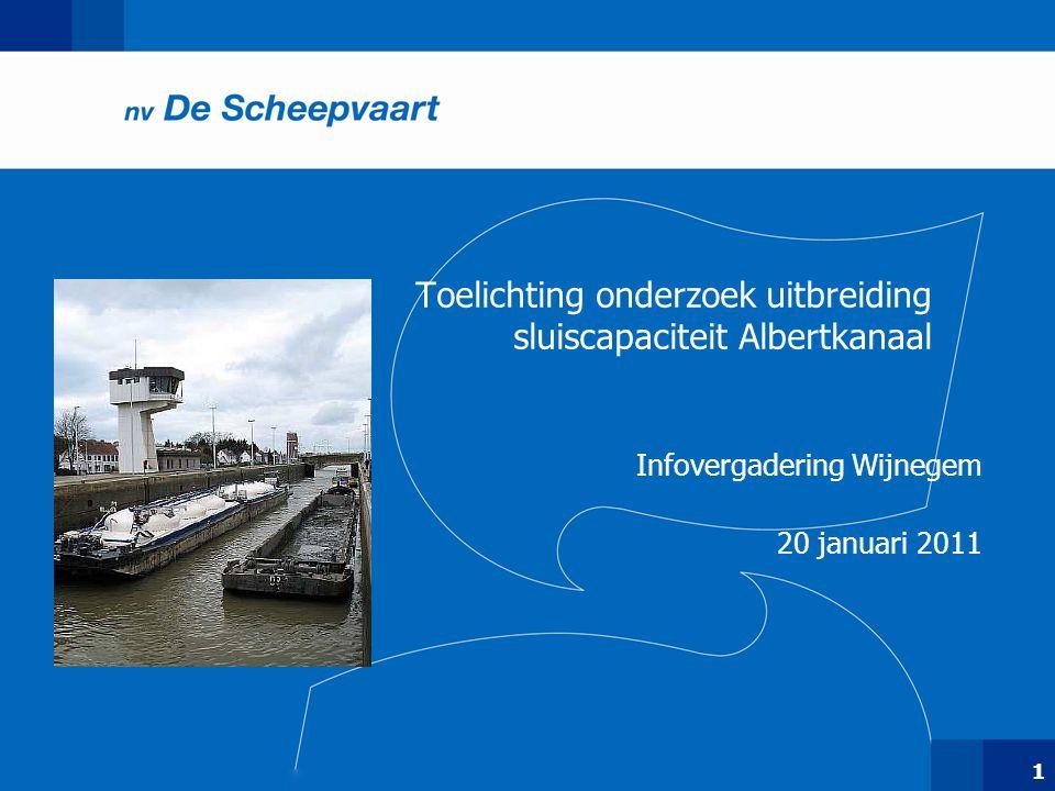 1 Toelichting onderzoek uitbreiding sluiscapaciteit Albertkanaal Infovergadering Wijnegem 20 januari 2011