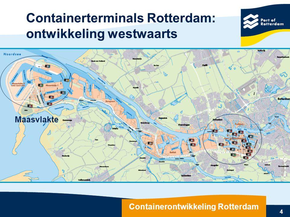 4 Maasvlakte Containerontwikkeling Rotterdam Containerterminals Rotterdam: ontwikkeling westwaarts