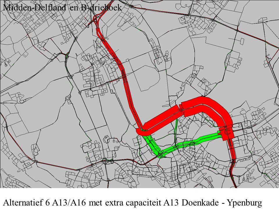 Alternatief 6 A13/A16 met extra capaciteit A13 Doenkade - Ypenburg Midden-Delfland en B-driehoek