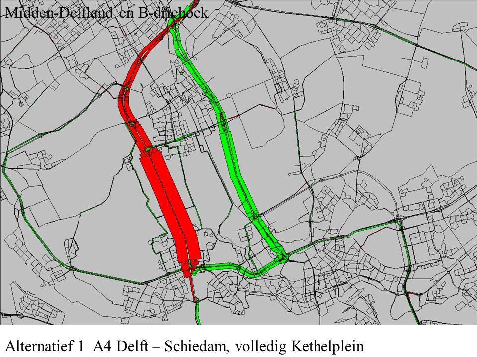 Alternatief 2 A4 Delft – Schiedam, Kethelplein A4 alleen doorgaand Westland en Midden-Delfland