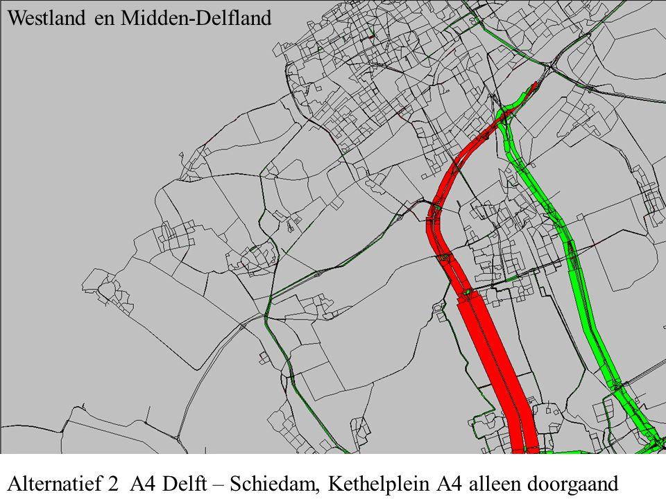 Alternatief 2 A4 Delft – Schiedam, Kethelplein A4 alleen doorgaand Midden-Delfland en B-driehoek