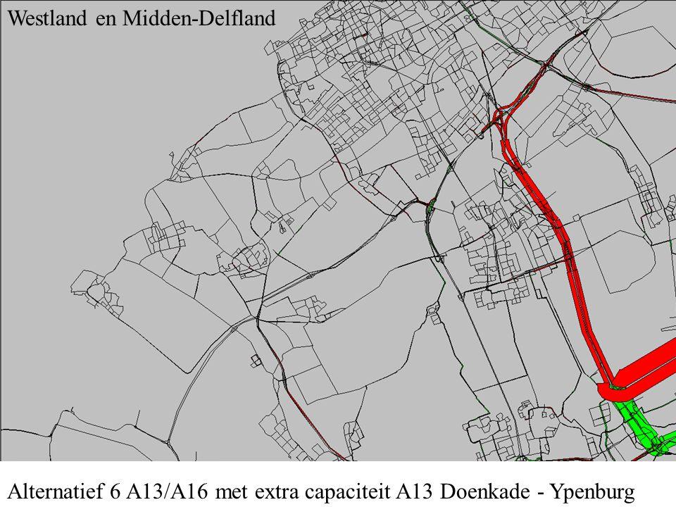 Alternatief 6 A13/A16 met extra capaciteit A13 Doenkade - Ypenburg Westland en Midden-Delfland