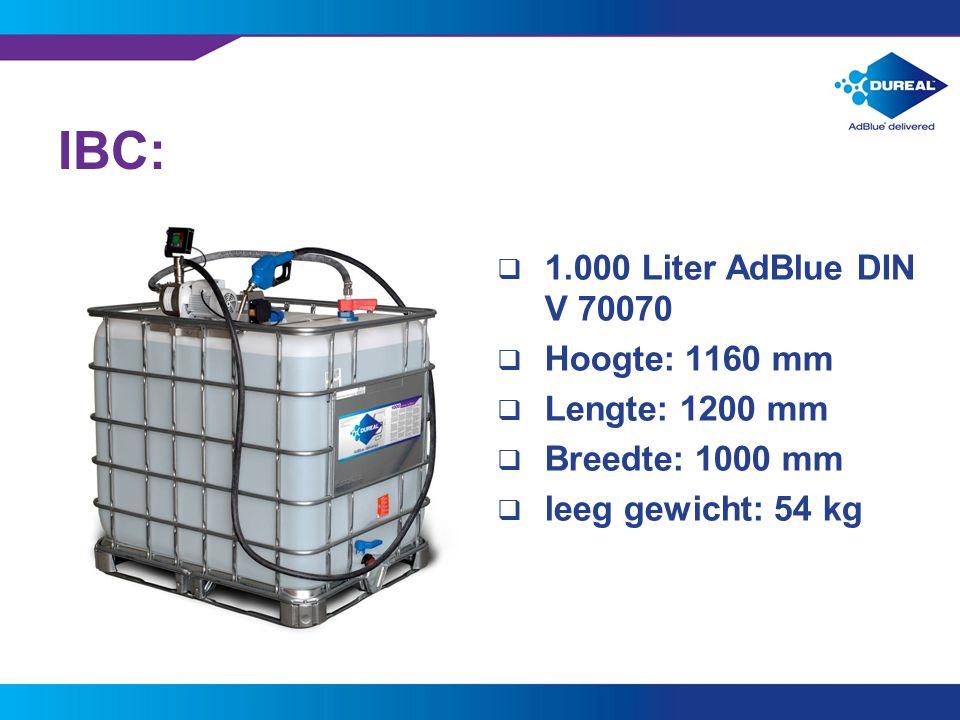 9 IBC:  1.000 Liter AdBlue DIN V 70070  Hoogte: 1160 mm  Lengte: 1200 mm  Breedte: 1000 mm  leeg gewicht: 54 kg
