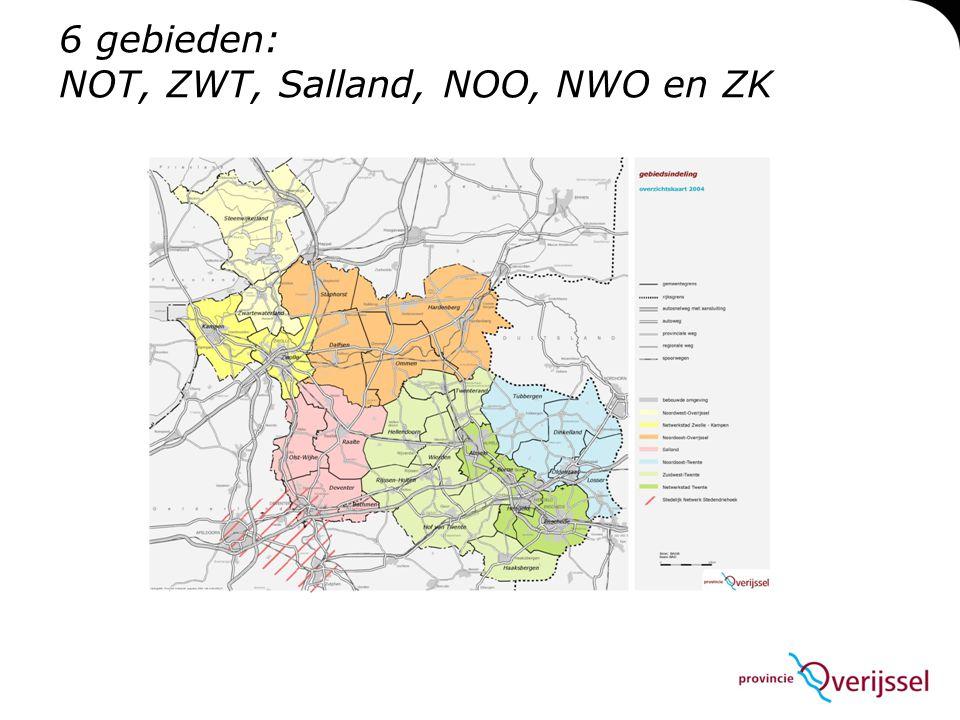 6 gebieden: NOT, ZWT, Salland, NOO, NWO en ZK