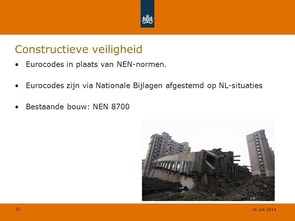 22 © Geregeld BV Constructieve veiligheid Eurocodes in plaats van NEN-normen. Eurocodes zijn via Nationale Bijlagen afgestemd op NL-situaties Bestaand