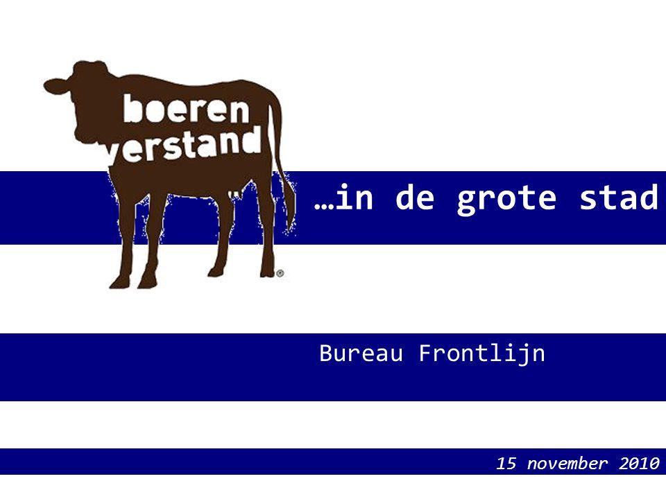 …in de grote stad 15 november 2010 Bureau Frontlijn