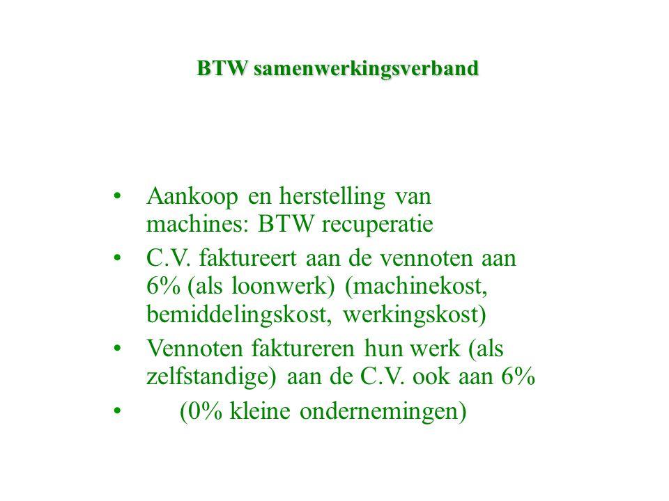 BTW samenwerkingsverband Aankoop en herstelling van machines: BTW recuperatie C.V.
