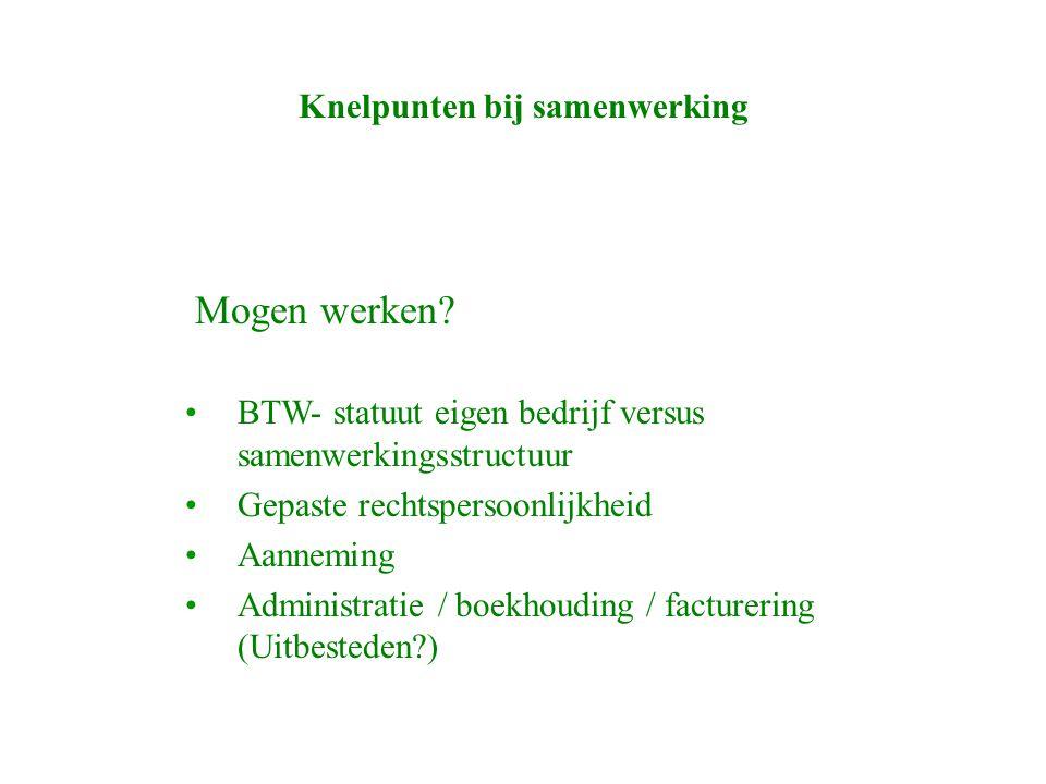 Knelpunten bij samenwerking Mogen werken.