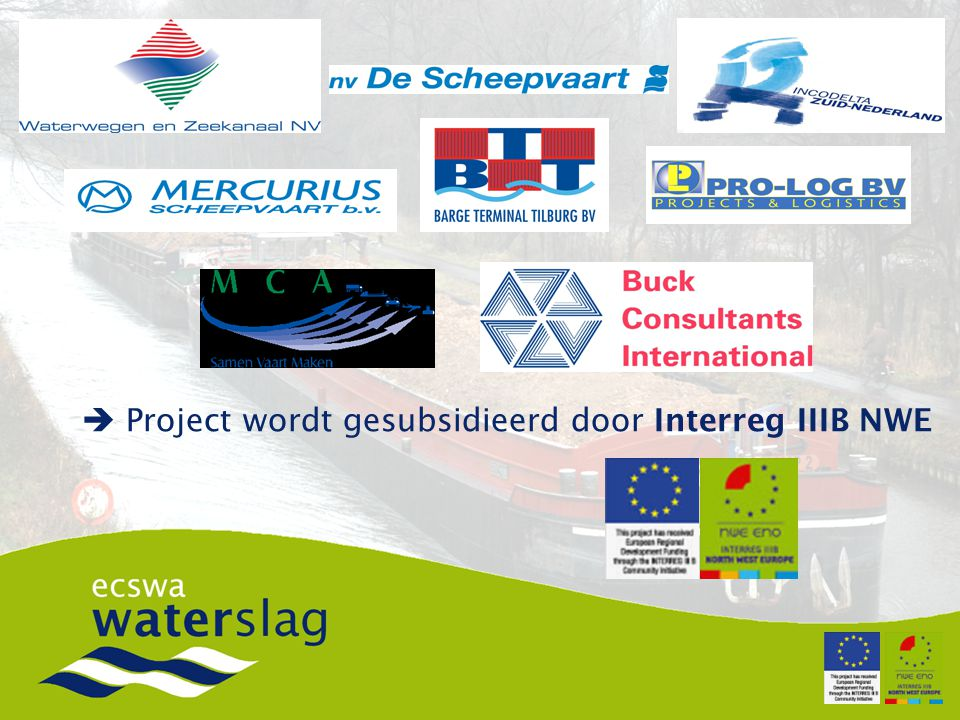 Project wordt gesubsidieerd door Interreg IIIB NWE