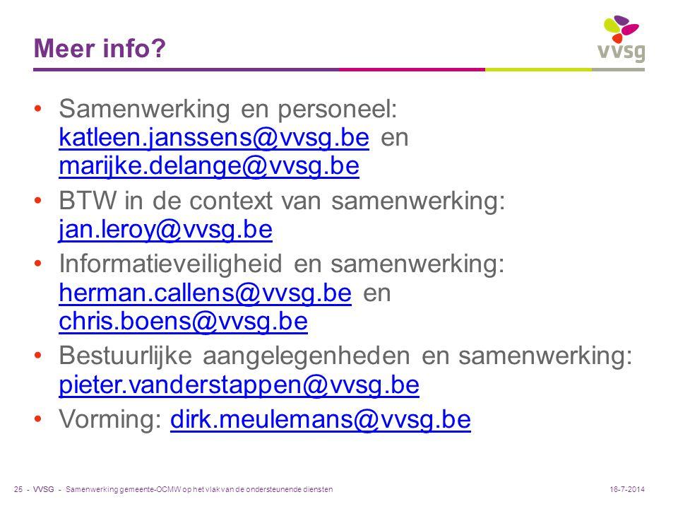 VVSG - Meer info? Samenwerking en personeel: katleen.janssens@vvsg.be en marijke.delange@vvsg.be katleen.janssens@vvsg.be marijke.delange@vvsg.be BTW