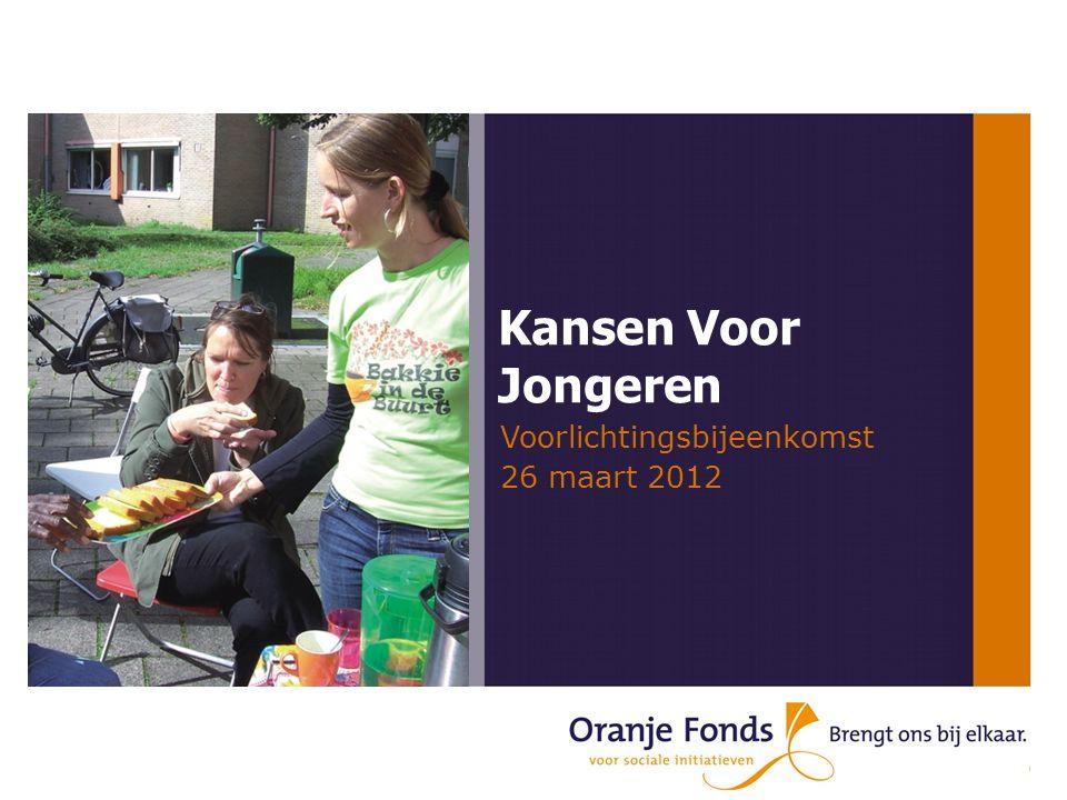 Kansen Voor Jongeren Voorlichtingsbijeenkomst 26 maart 2012