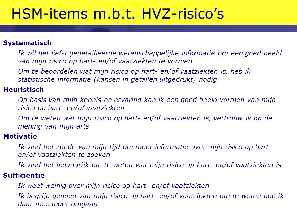HSM Model (Trumbo 2002) motivatie sufficientie vaardigheid systemat.